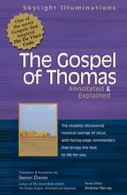 The Gospel of Thomas - Annotated & Explained ebook by Ron Miller,Stevan Davies