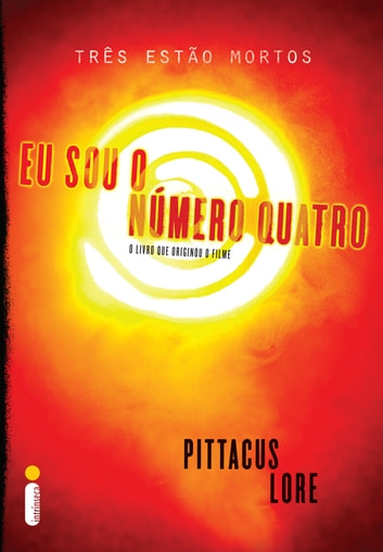 Eu sou o número 4 ebook by Pittacus Lore