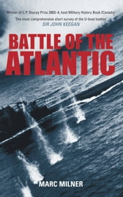 Battle of the Atlantic ebook by Marc Milner