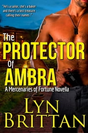 The Protector of Ambra - A Culinary Romantic Suspense ebook by Lyn Brittan
