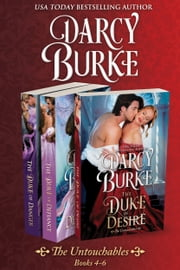 The Untouchables Books 4-6 ebook by Darcy Burke