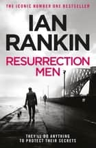 Resurrection Men ebook by Ian Rankin