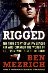 Rigged ebook by Ben Mezrich