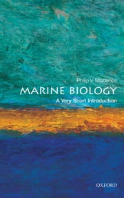 Marine Biology: A Very Short Introduction ebook by Philip V. Mladenov