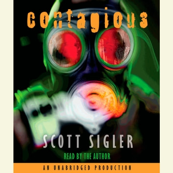 Contagious audiobook by Scott Sigler
