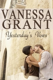 Yesterday's Vows - Time for Love, #4 ebook by Vanessa Grant