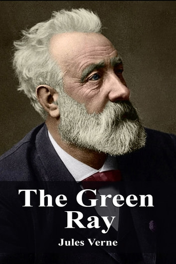 The Green Ray ebook by Jules Verne