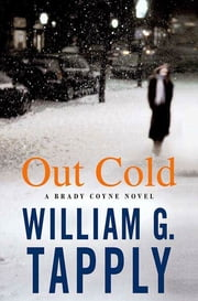 Out Cold - A Brady Coyne Novel ebook by William G. Tapply
