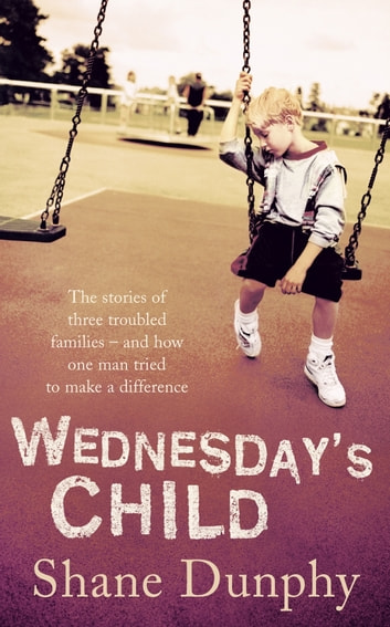 Wednesday's Child ebook by Shane Dunphy