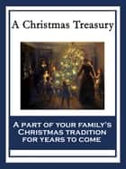 A Christmas Treasury ebook by Charles Dickens, L. Frank Baum, Clement Clarke Moore,...