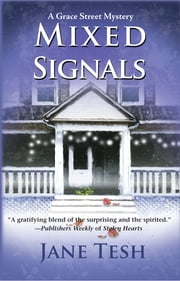 Mixed Signals - A Grace Street Mystery ebook by Jane Tesh