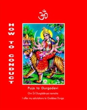 How to Conduct Puja to Durgadevi ebook by Dr. A. V. Srinivasan