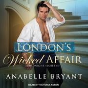 London's Wicked Affair audiobook by Anabelle Bryant