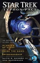 Star Trek: Typhon Pact: The Khitomer Accords Saga ebook by David R. George III,Una McCormack