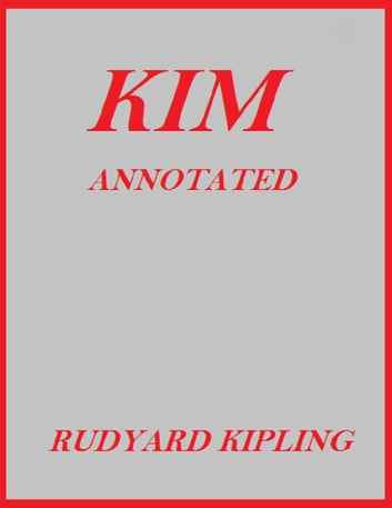 Kim (Annotated) ebook by Rudyard Kipling