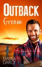 Outback Groom ebook by