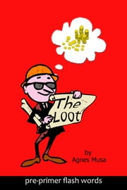 The Loot ebook by Agnes Musa