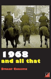 1968 AND ALL THAT ebook by Stuart Christie