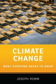 Climate Change: What Everyone Needs to KnowRG ebook by Joseph Romm