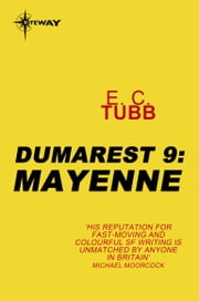 Mayenne - The Dumarest Saga Book 9 ebook by E.C. Tubb