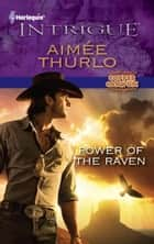 Power of the Raven ebook by Aimee Thurlo