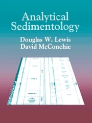 Analytical Sedimentology ebook by Douglas W. Lewis,David McConchie