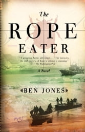The Rope Eater ebook by Ben Jones