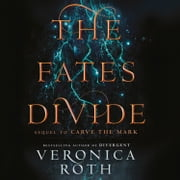 The Fates Divide (Carve the Mark, Book 2) audiobook by Veronica Roth