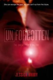 Unforgotten ebook by Jessica Brody