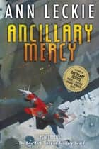 Ancillary Mercy 電子書 by Ann Leckie