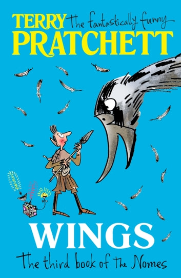 Wings - The Third Book of the Nomes eBook by Terry Pratchett