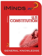 US Constitution: General Knowledge ebook by iMinds