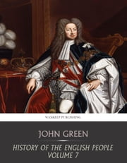 History of the English People Volume 7 ebook by John Green