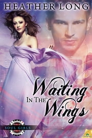 Waiting in the Wings ebook by Heather Long