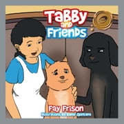 Tabby and Friends ebook by Fay Frison
