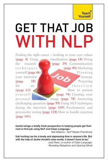 Get That Job with NLP: Teach Yourself Ebook Epub From application and cover letter, to interview and negotiation ebook by Jackie Arnold