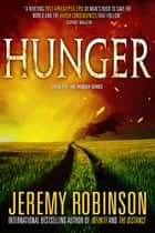 Hunger ebook by Jeremy Robinson