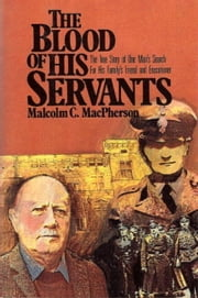 The Blood of His Servants ebook by Malcolm MacPherson