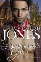 Desperado's Gold ebook by Linda Winstead Jones
