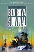 Survival - A Novel ebook by Ben Bova