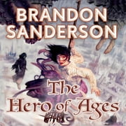 The Hero of Ages - Book Three of Mistborn audiobook by Brandon Sanderson