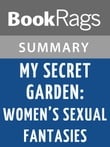 My Secret Garden: Women's Sexual Fantasies by Nancy Friday l Summary & Study Guide