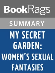 My Secret Garden: Women's Sexual Fantasies by Nancy Friday l Summary & Study Guide ebook by BookRags