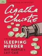 Sleeping Murder - Miss Marple's Last Case ebook by Agatha Christie