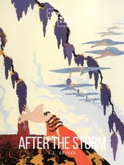 After The Storm ebook by T.S. Arthur