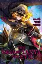 The Saga of Tanya the Evil, Vol. 13 (manga) ebook by Carlo Zen, Chika Tojo