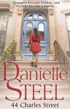 44 Charles Street ebook by Danielle Steel