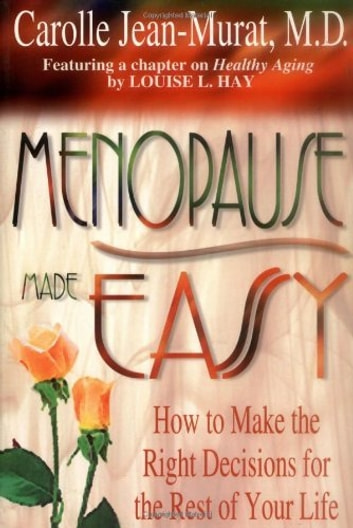 Menopause Made Easy ebook by Carolle Jean-Murat