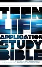NLT Teen Life Application Study Bible ebook by Tyndale