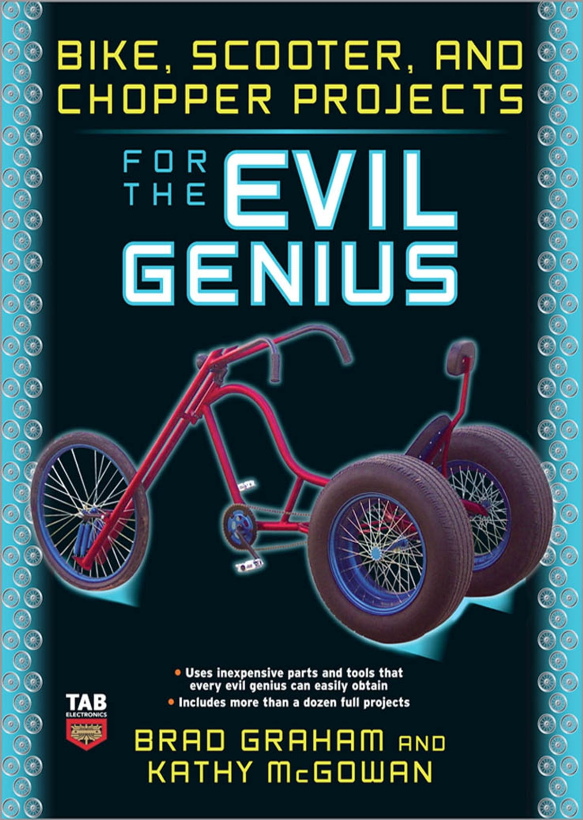 Bike, Scooter, and Chopper Projects for the Evil Genius ebook by Brad  Graham - Rakuten Kobo